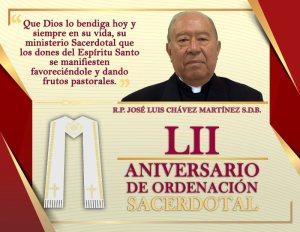 LII ANIVERSARIO SACERDOTAL PBRO. JOSÉ LUIS CHÁVEZ MARTÍNEZ S.D.B.