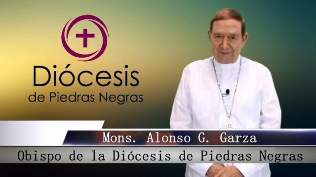 VIDEO: MONS. ALONSO G. GARZA TREVIÑO ENVÍA UN MENSAJE POR LOS SACERDOTES FALLECIDOS Y CONTAGIADOS