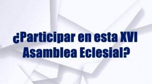 VIDEO: XVI ASAMBLEA ECLESIAL 2020