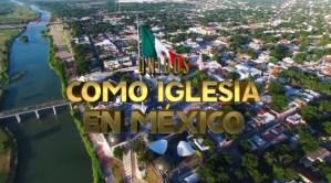 UNIDOS COMO IGLESIA EN MÉXICO – Video