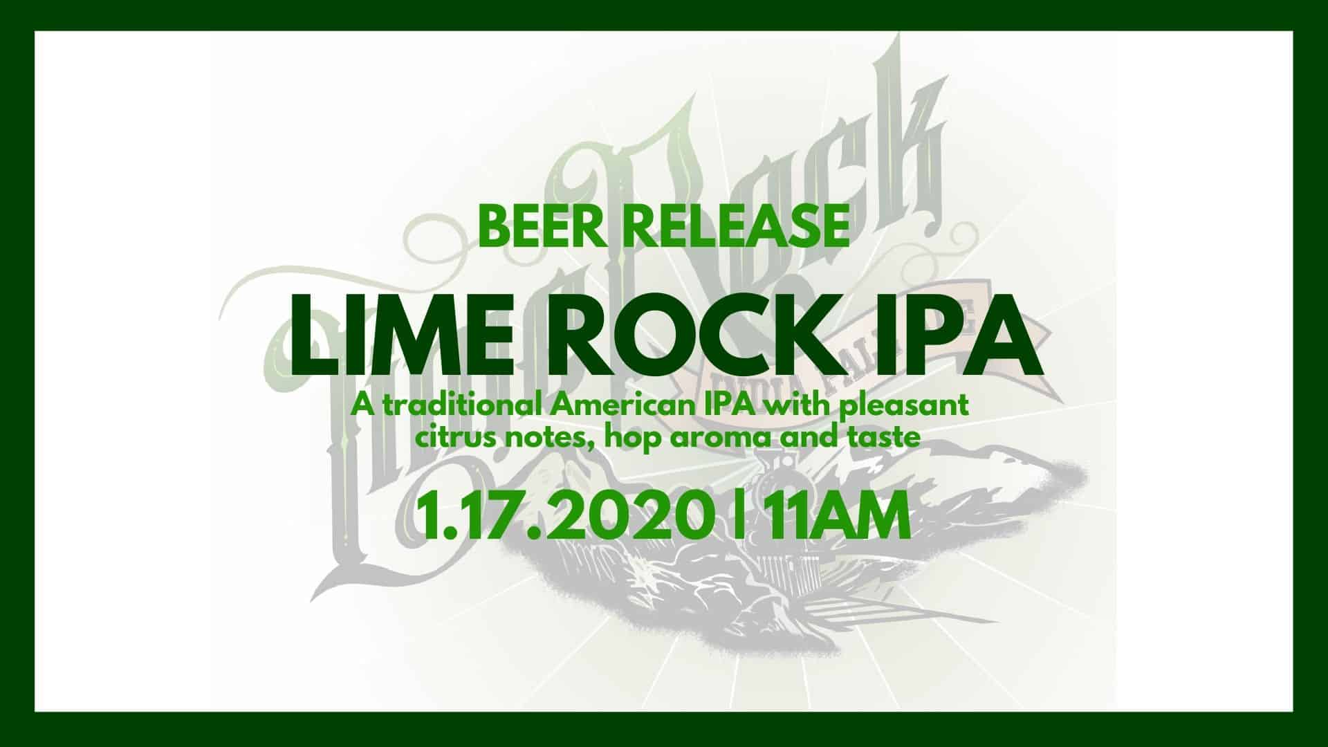 Lime Rock IPA Release. Traditional American IPA with citrus notes and aromas plus a good amount of hop bitterness.