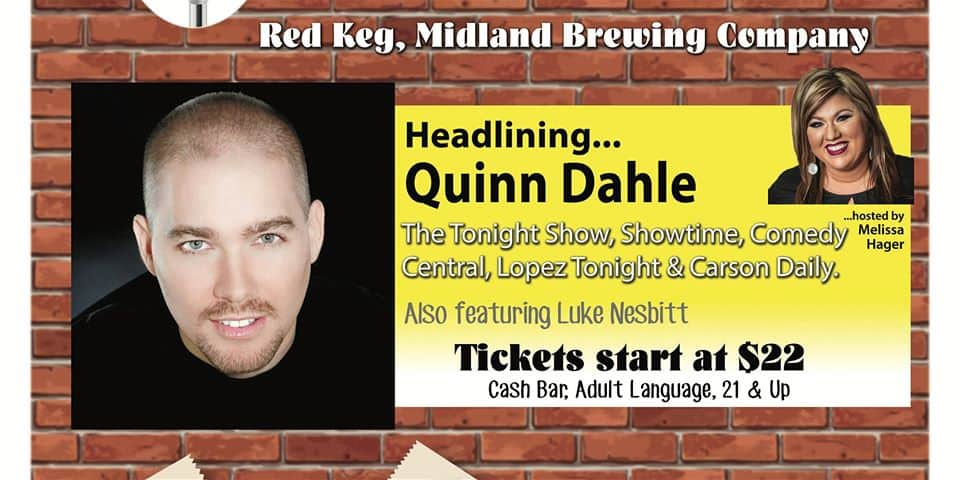 Comedy night in the Red Keg Barrel House of Midland Brewing Company. Show takes place on January 24, 2020 at 8PM.