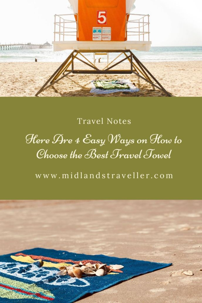 Here Are 4 Easy Ways on How to Choose the Best Travel Towel