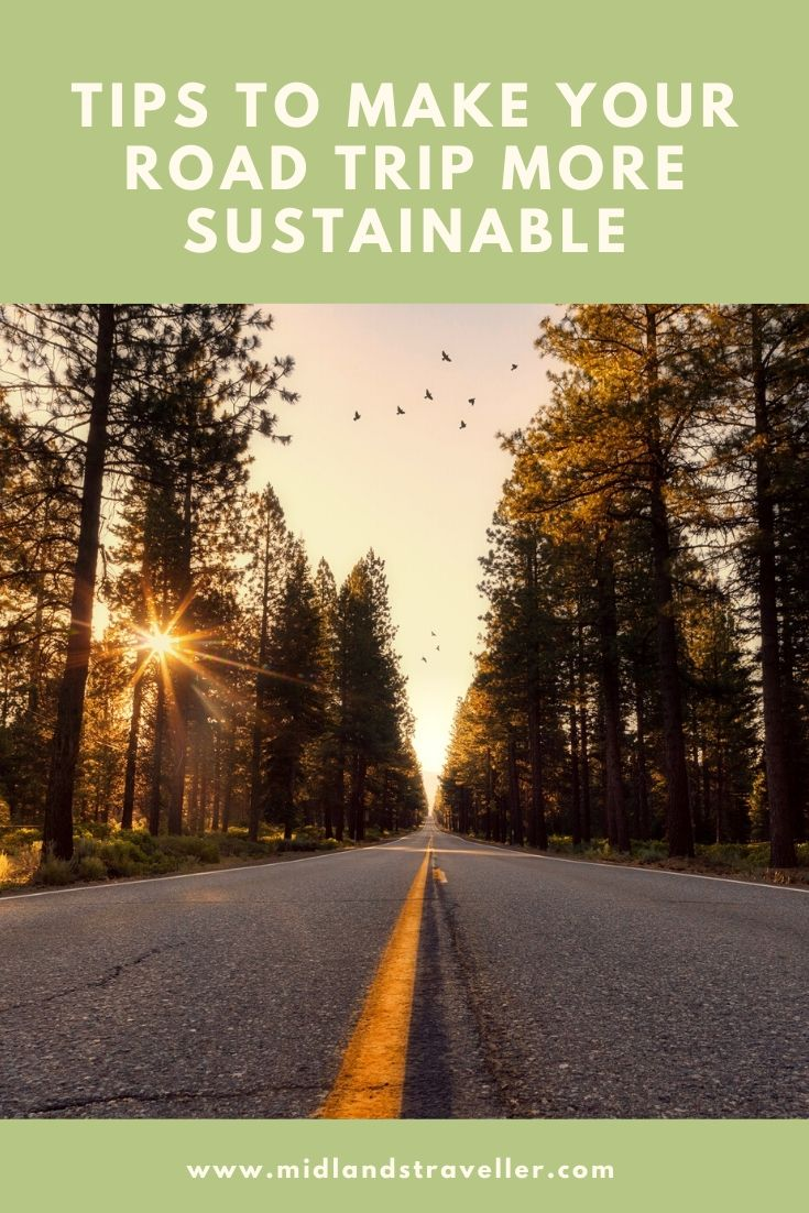 Tips to Make Your Road Trip More Sustainable