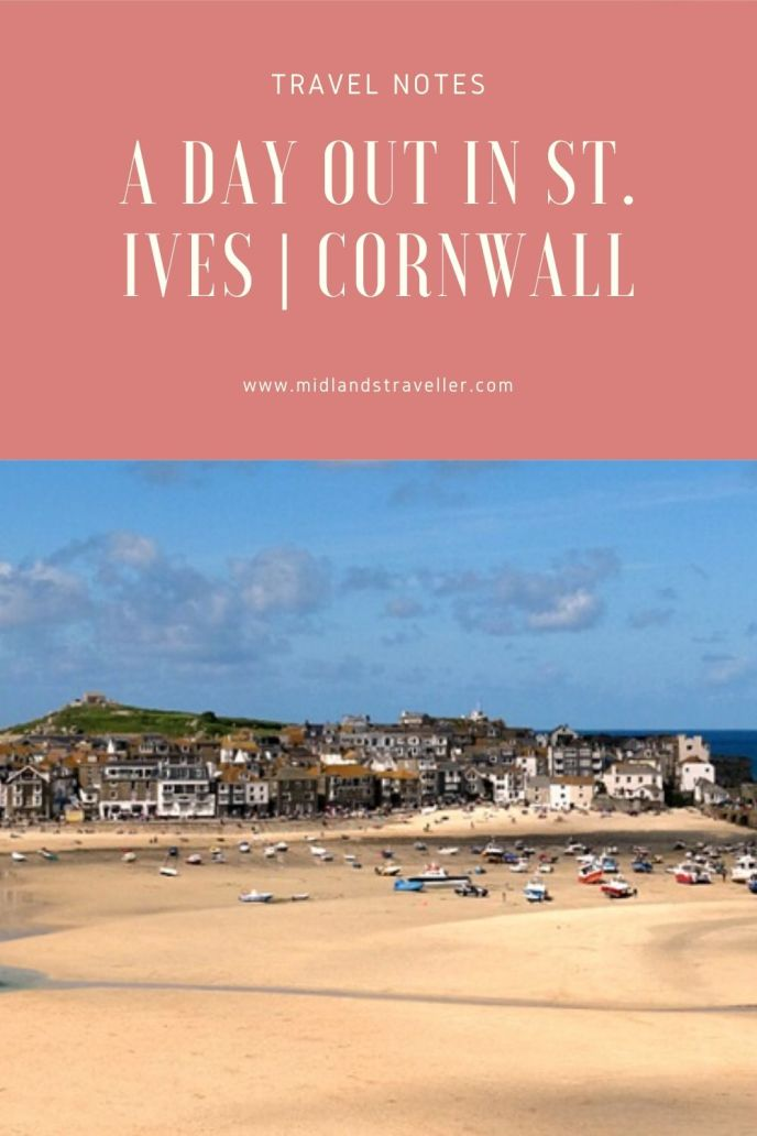 A day out in St. Ives _ Cornwall