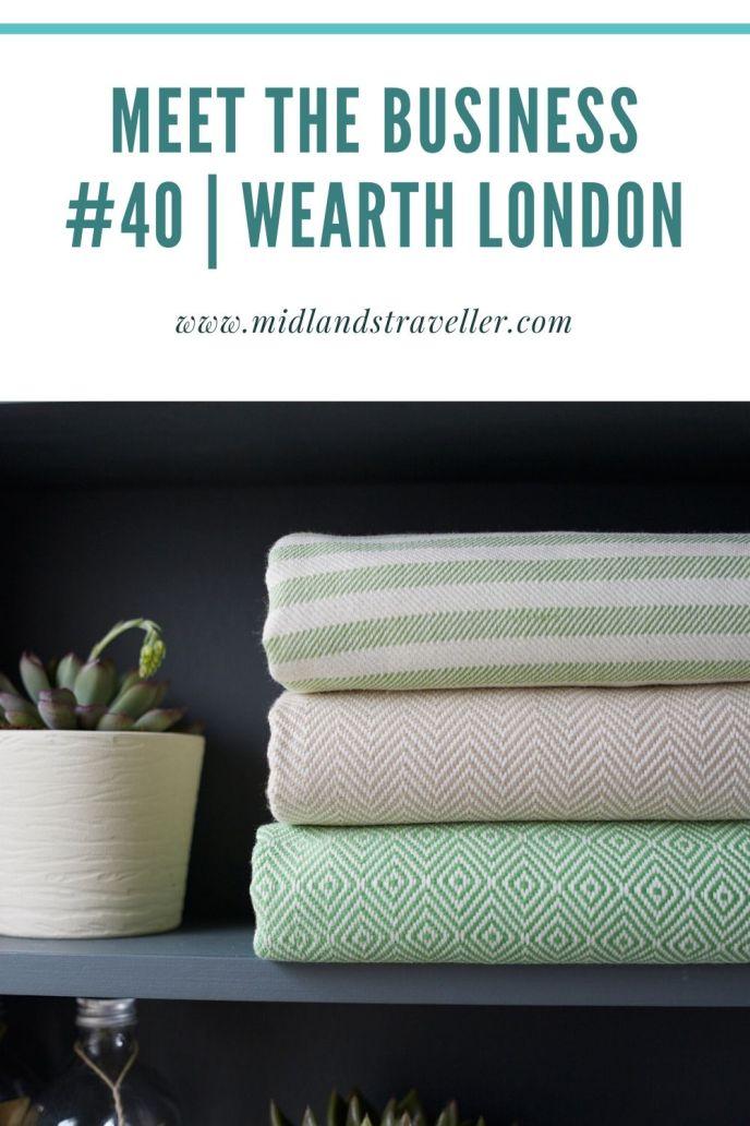 Meet the Business #40 _ Wearth London