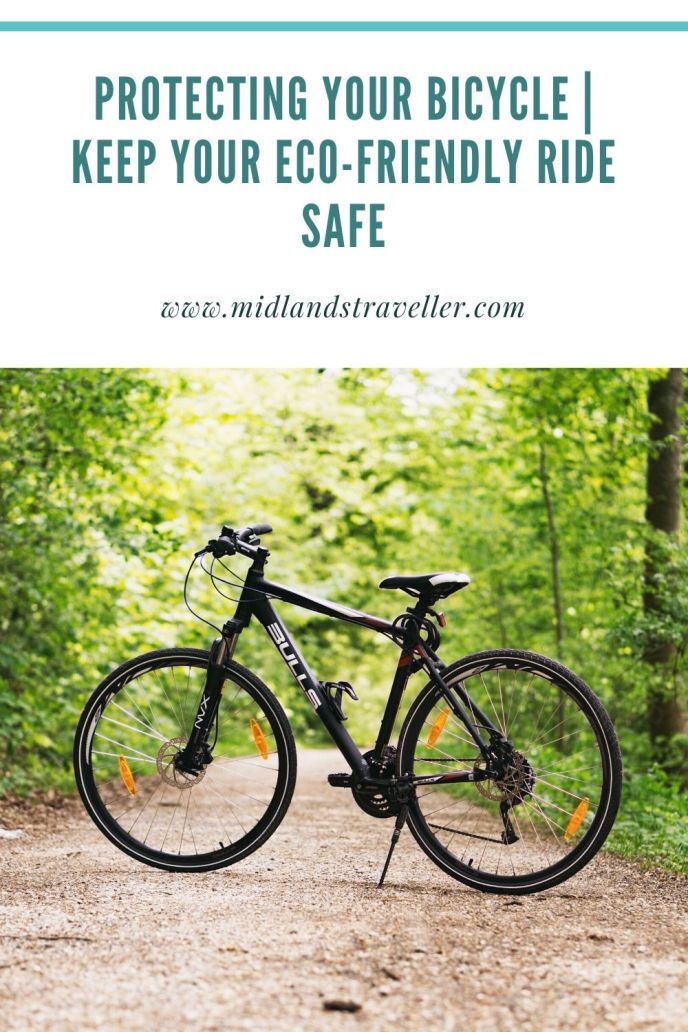 Protecting Your Bicycle _ Keep Your Eco-Friendly Ride Safe