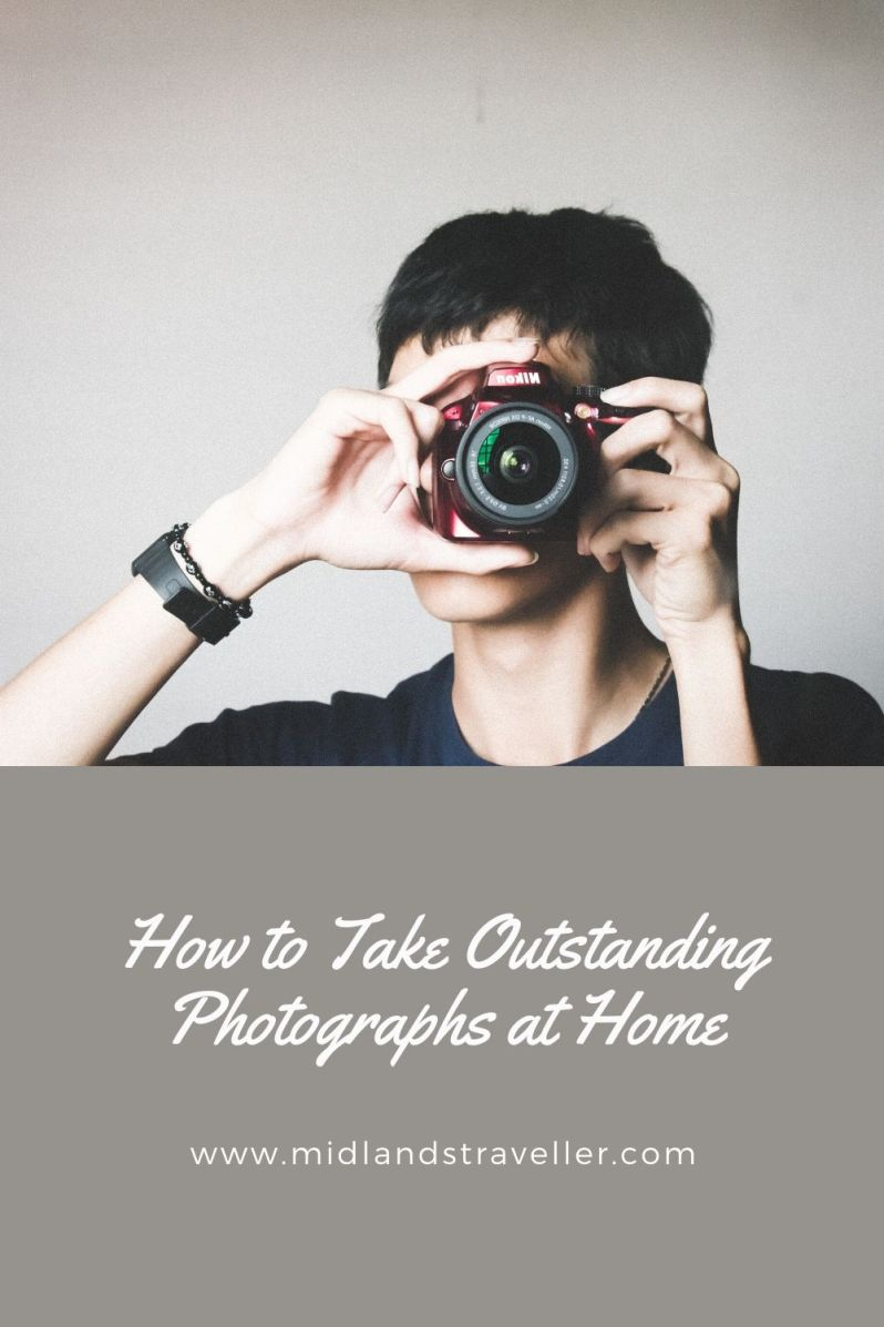 How to Take Outstanding Photographs at Home
