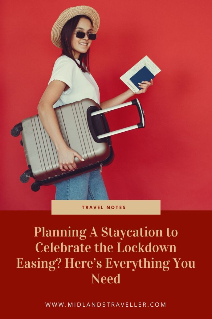 Planning A Staycation to Celebrate the Lockdown Easing_ Here's Everything You Need