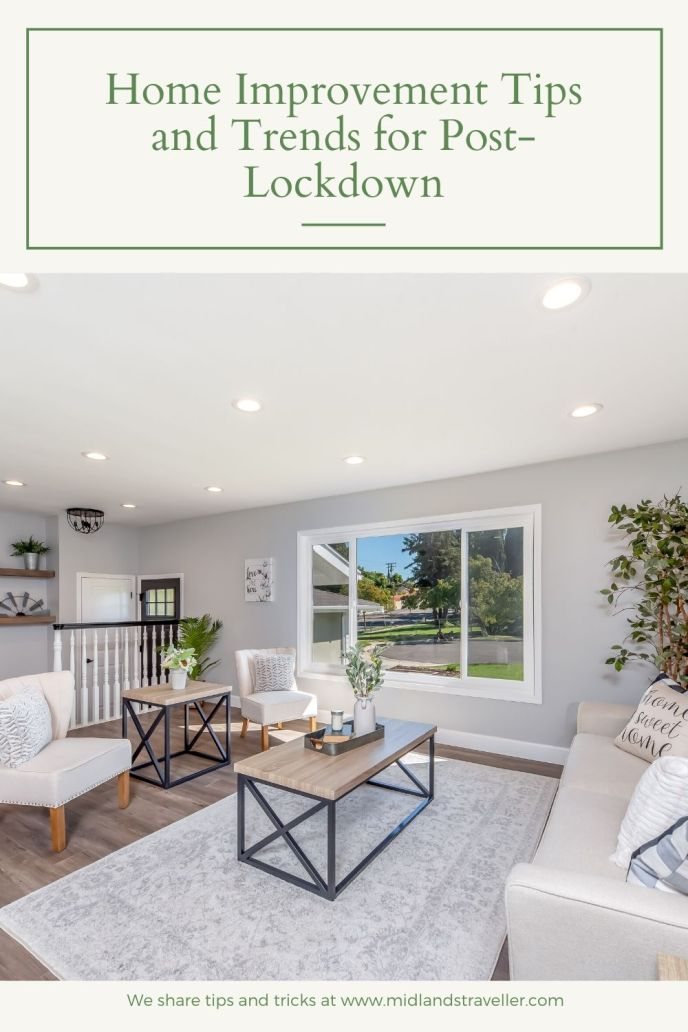 Home Improvement Tips and Trends for Post-Lockdown