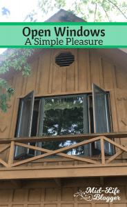 Open Windows ~ A Simple Pleasure