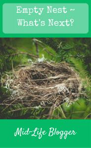 Empty Nest ~ What's Next?