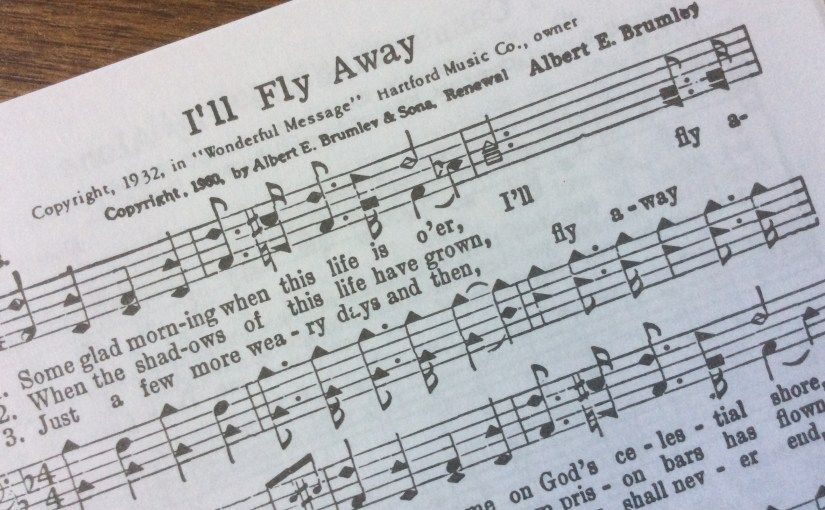 I'll Fly Away by Albert Brumley