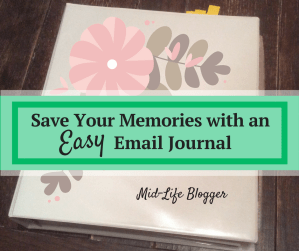 Save Your Memories with an Easy Email Journal