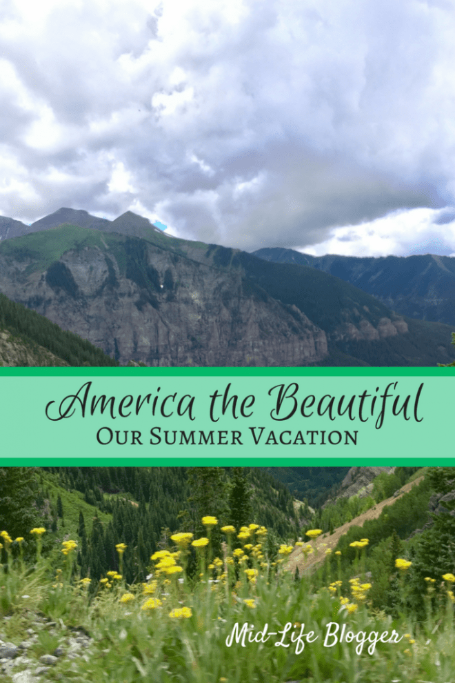 America the Beautiful ~ Our Summer Vacation