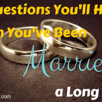 36 Questions You'll Hear When You've Been Married a Long Time