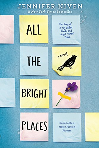 All the bright Places cover by Jennifer Niven