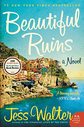 Beautiful Ruins, A novel by Jess Walter
