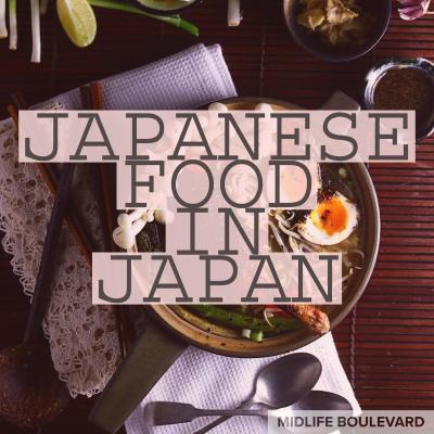Japanese Food — in Japan