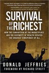 Survival of the Richest by Donald Jeffries