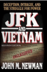 JFK and Vietnam by Dr. John M. Newman