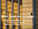 MWN Episode 024 – What Happened in Vegas…