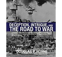 Doug Horne's Presentation on FDR & Pearl Harbor (PDF included)