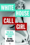 MWN Episode 036 – Watergate and the White House Call Girl