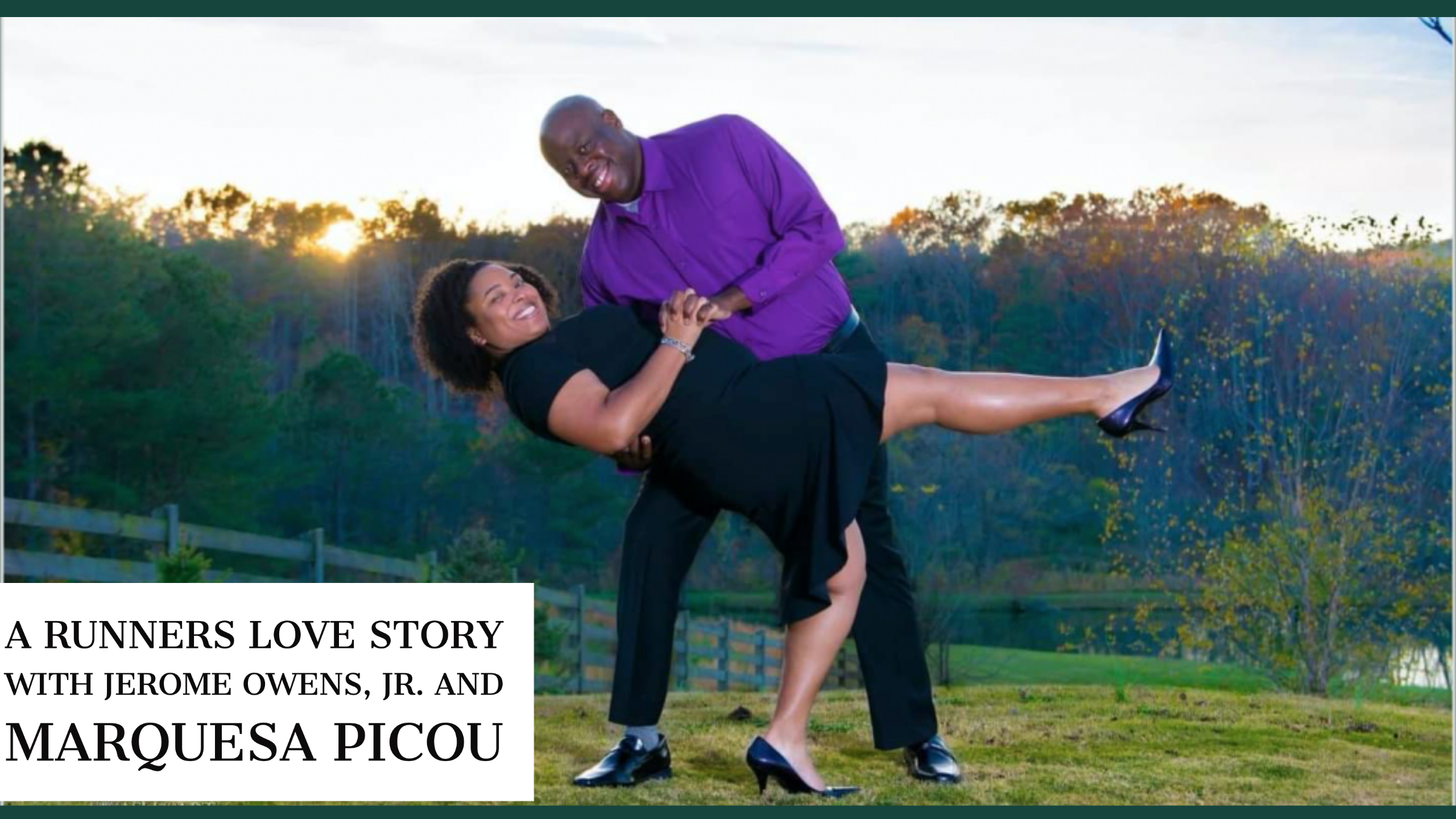 Love On The Run with Jerome Owens, Jr. and Marquesa Picou