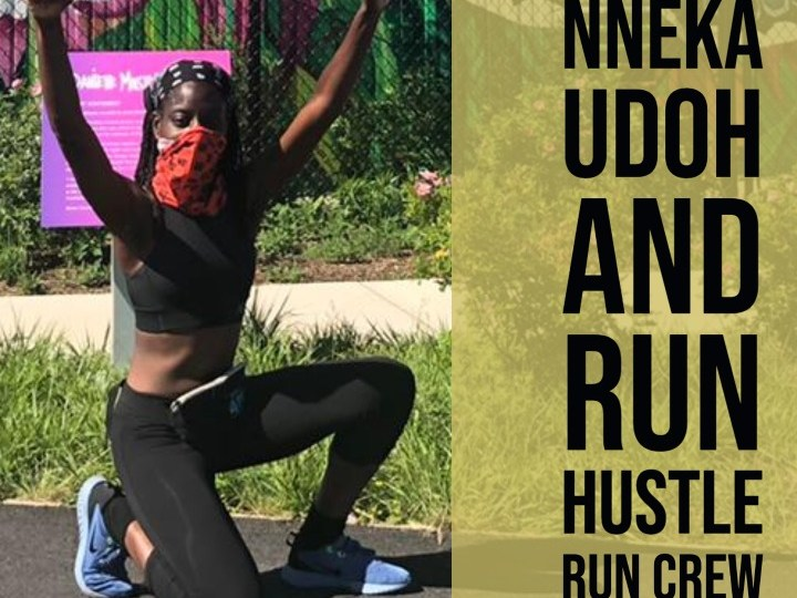 Nneka Udoh and Run Hustle Run