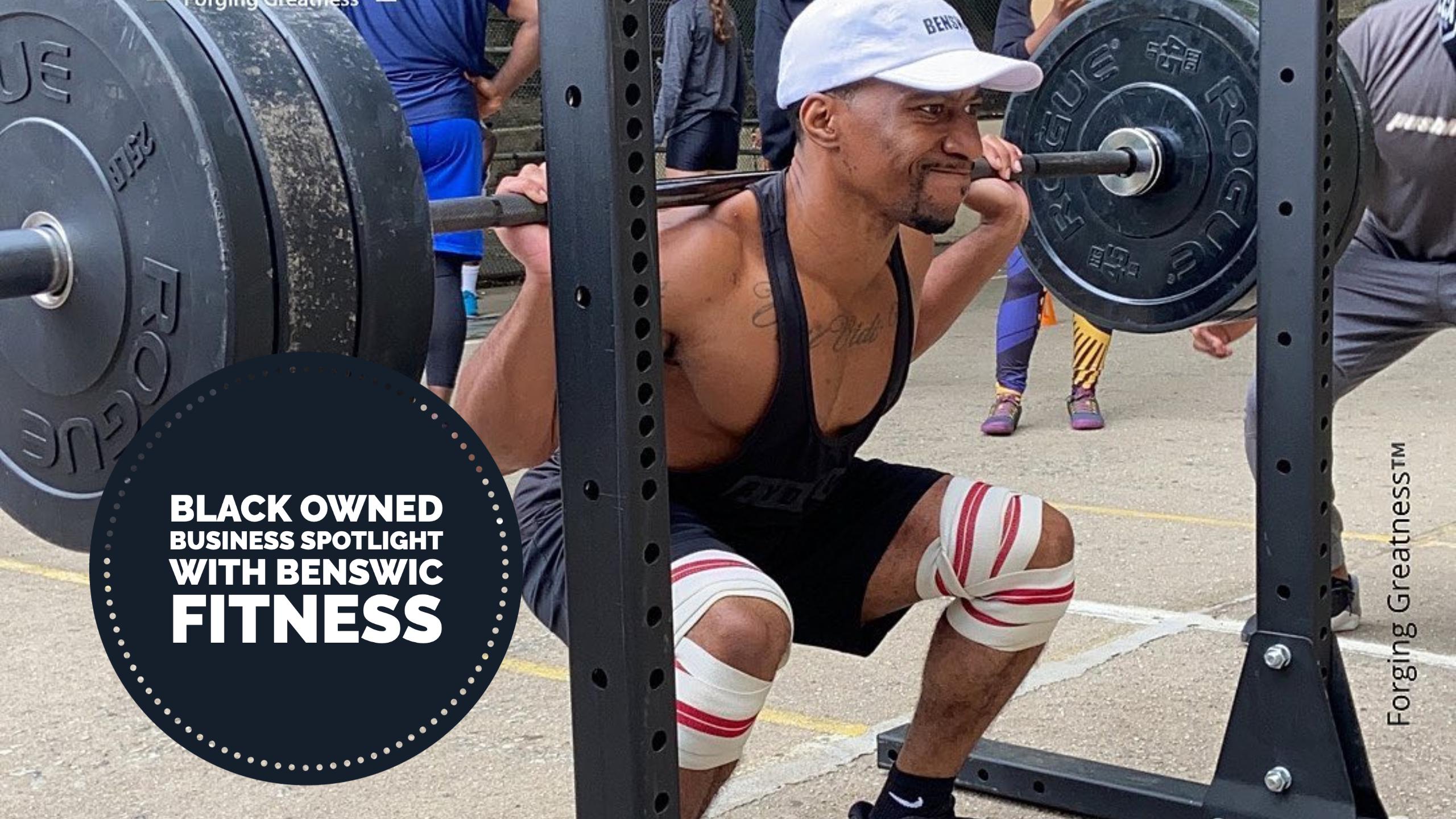 Black Business Spotlight with Benswic Fitness