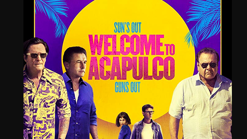 welcome to acapulco (2019) cast