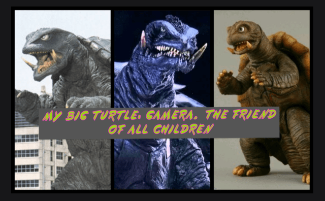 My Big Turtle: Gamera, the Friend of All Children