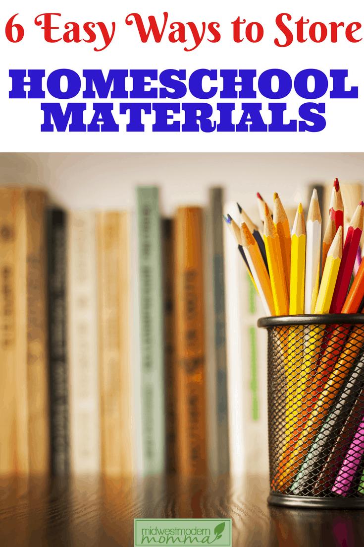 6 Easy Ways to Store Homeschool Materials