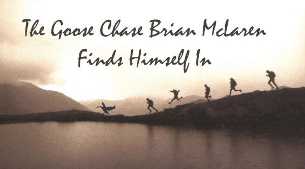 Brian McLaren Wild Goose Chase