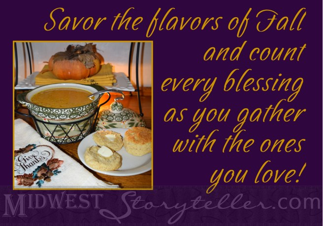 Savor the Flavors of Fall www.midweststoryteller.com