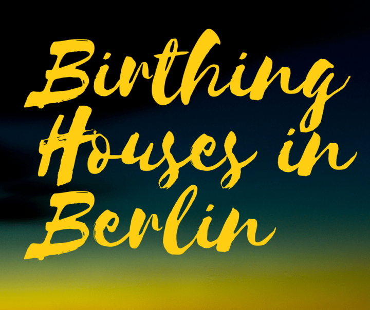 Birthing Houses in Berlin