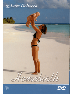 Homebirth Love Delivers DVD