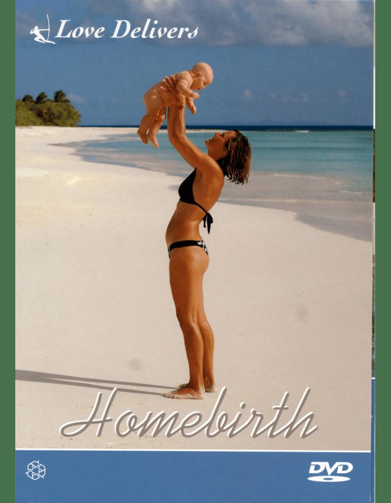 Homebirth Love Delivers DVD