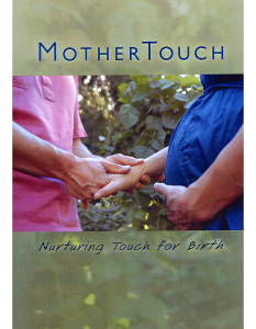 Mother Touch Nurturing Touch For Birth DVD
