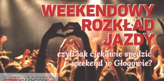 TutajGLOGOW.pl Głogów Weekendowy Rozkład Jazdy Kalendarz Wydarzeń