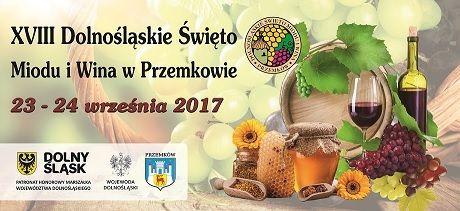 TutajGLOGOW.pl Przemków Dolnośląskie Święto Miodu i Wina po raz osiemnasty