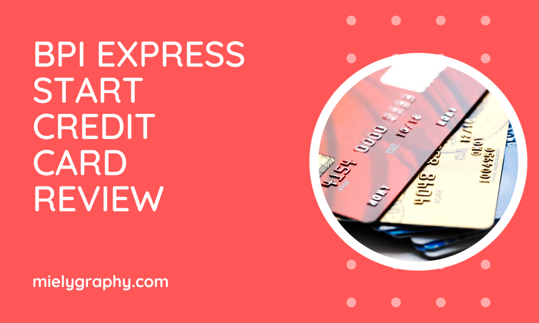 BPI Express Start Credit Card Review