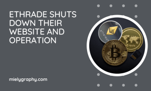 Ethrade shuts down their website and operation