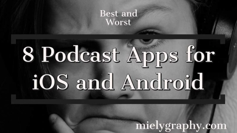 8 Different Cool Podcast Apps for iOS and Android