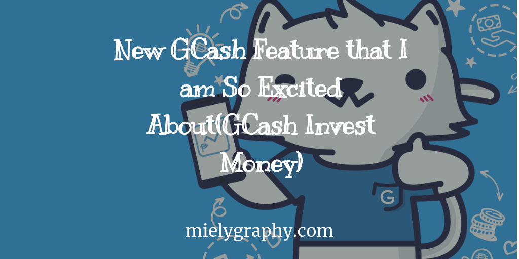 New GCash Feature that I am So Excited About(GCash Invest Money)