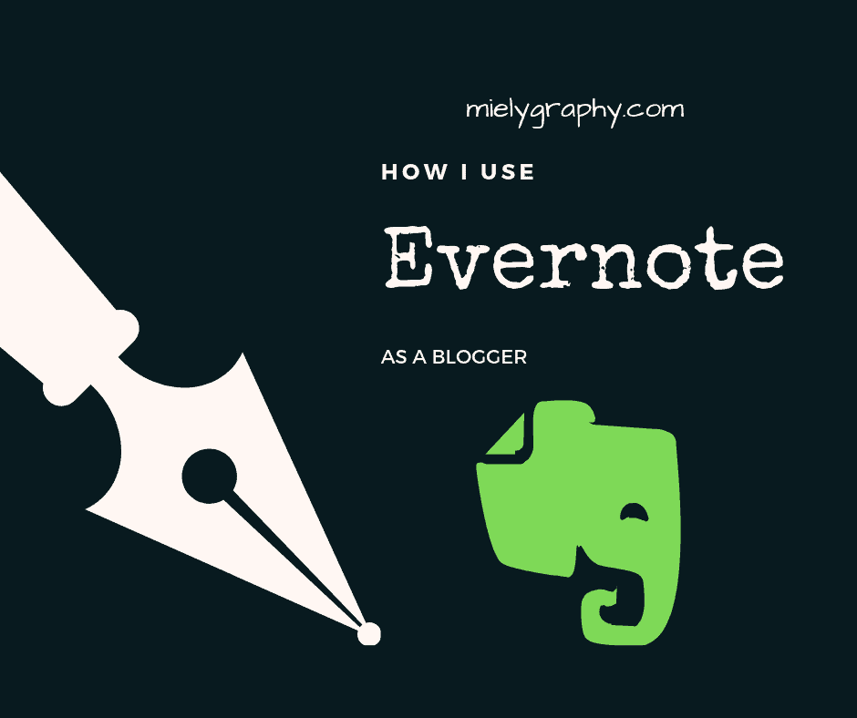 How I Use My Evernote as a Blogger
