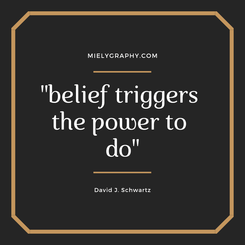 belief triggers the power to do- How to Stop Yourself from Quitting in Your Current Job