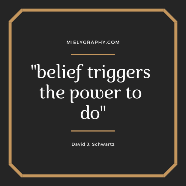 belief triggers the power to do