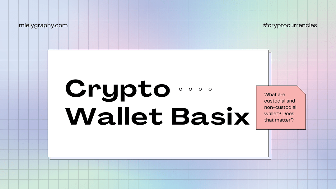 cryptobasix- Cryptocurrency Wallets: Custodial and Non-custodial